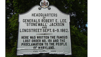 "This historic marker was erected near where Robert E. Lee's ""special orders"" were written and lost."