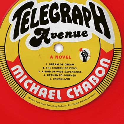 """Telegraph Avenue"" (2012) by Michael Chabon"