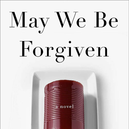 """May We Be Forgiven"" (2012) by A.M. Homes."