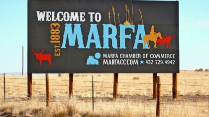Welcome to Marfa, a &quot;mecca for cultural enlightenment.&quot;