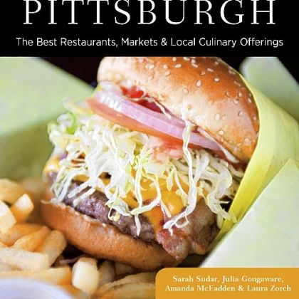 Cover of &quot;Food Lovers Guide to Pittsburgh&quot;