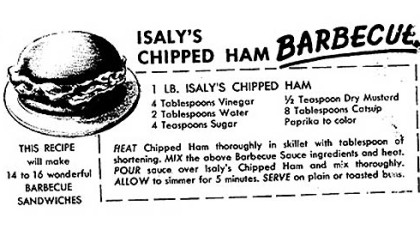 This is the recipe for Isaly's Chipped Ham Barbecue sent by reader Judy Melvin of Oakmont.