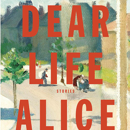 """Dear Life: Stories"" (2012) by Alice Munro."