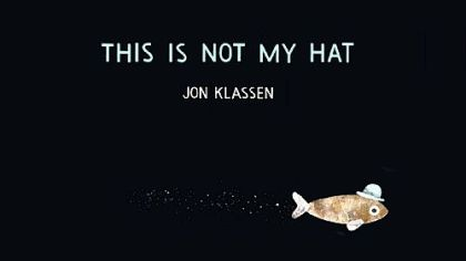 "A fish revels in a stolen hat until his past catches up with him in ""This Is Not My Hat."""
